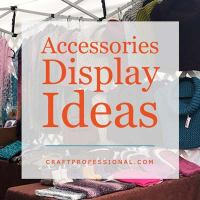 Accessories Displays for Craft Shows