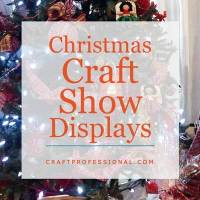 Christmas Craft Fair Displays