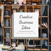 Creative Business Ideas for Craft Artists