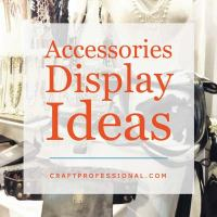 13 Accessories Display Photos