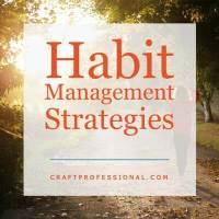 Habit Management Strategies
