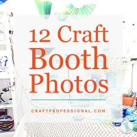 12 Craft Booth Photos