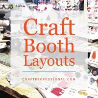 4 Craft Booth Layouts