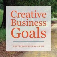 Goal Setting Tips for Craft Artists