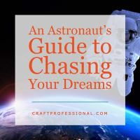 An Astronaut's Guide to Chasing a Dream Goal