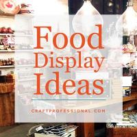 Food Display Ideas