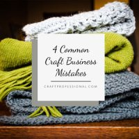 Handmade Business Mistakes You Can Avoid