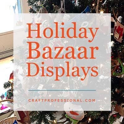 Holiday Bazaar Displays