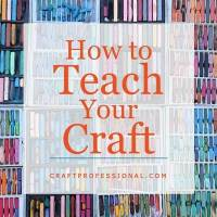 How to Teach Your Craft