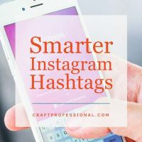 Hand holding cell phon with text overlay Smarter Instagram Hashtags