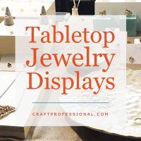 Tabletop Jewelry Displays