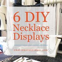 DIY Necklace Display Stands