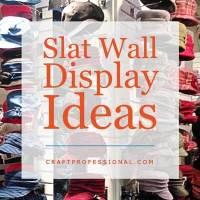 Slat Wall Display Ideas