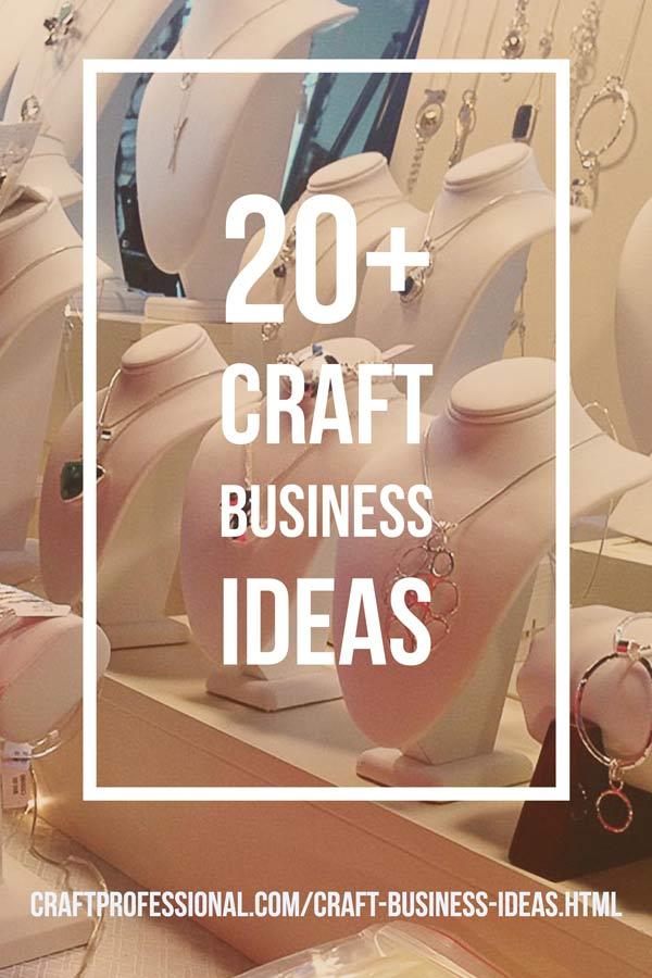 20+ Craft Business Ideas