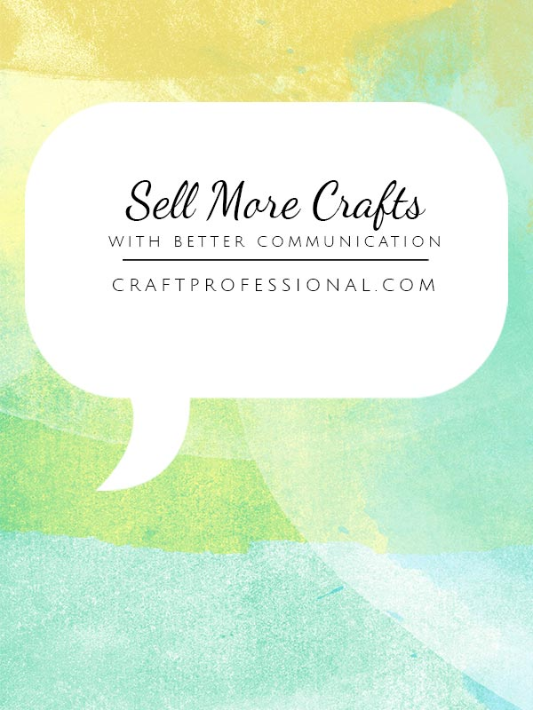 How to sell your art with better communication