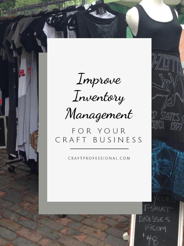 How to improve your inventory management system for your craft business
