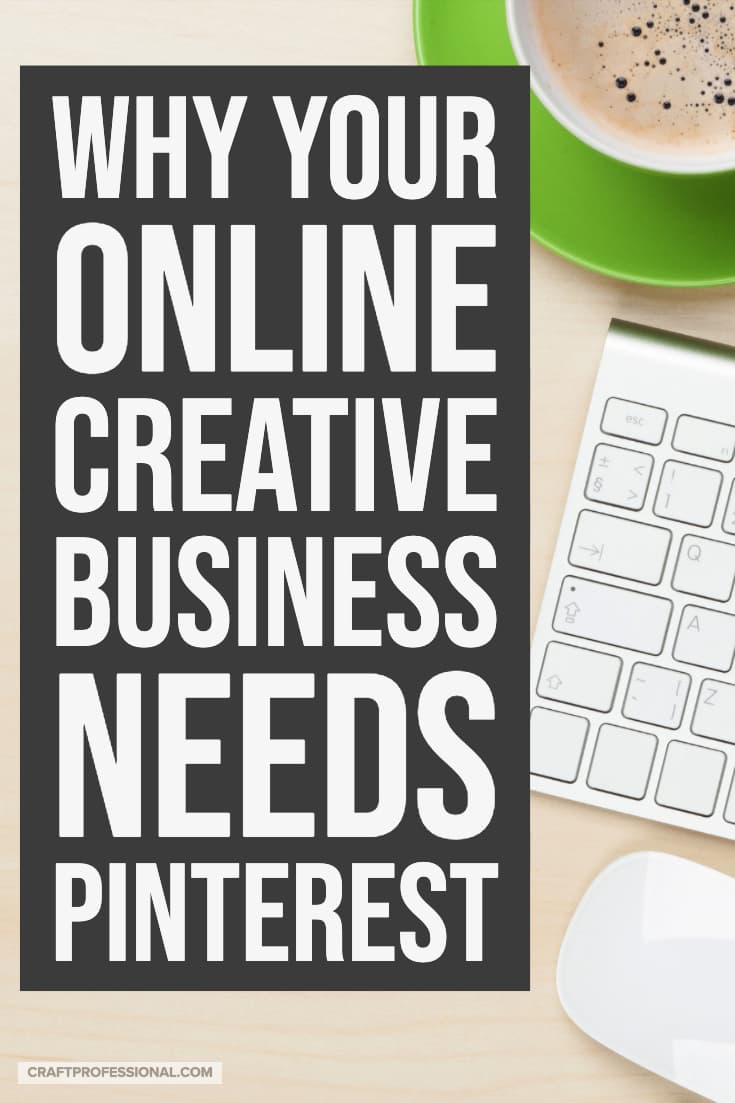 Computer keyboard with on desktop. Text - Why your online creative business needs Pinterest.