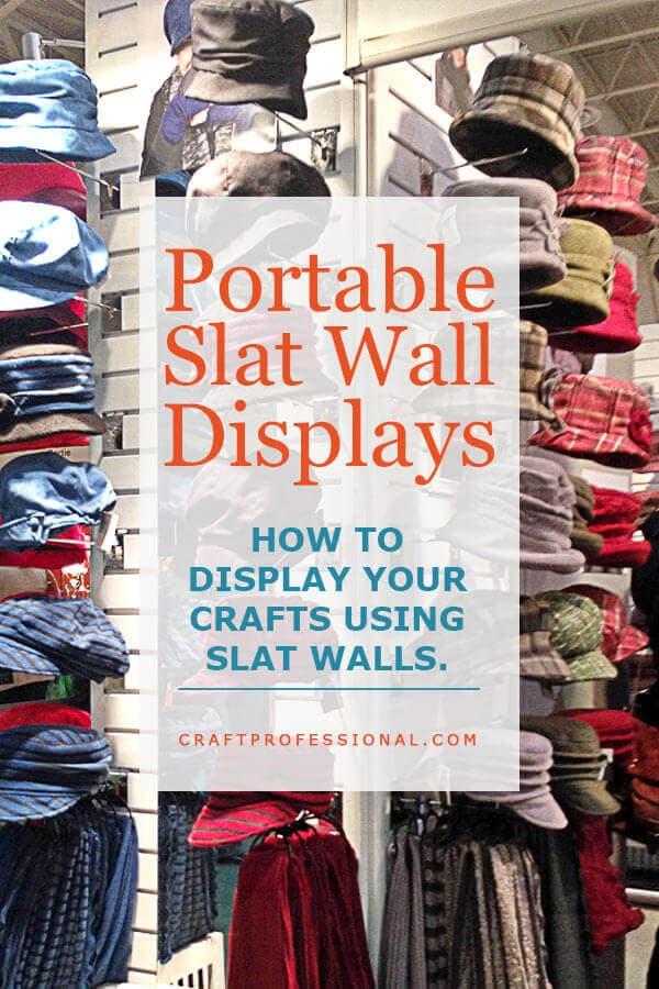 Handmade hats displayed on portable slat wall panels - text overlay Portable Slat Wall Displays