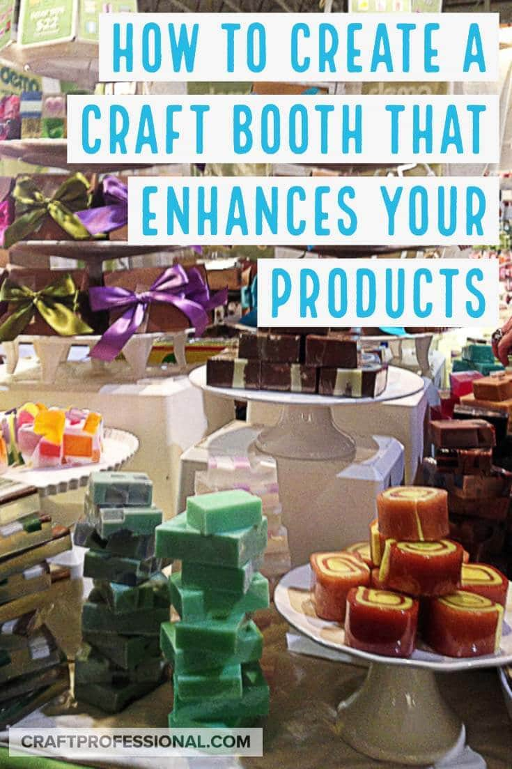 Colorful handmade soaps on display at a craft show with text overlay - how to create a craft booth that enhances your products.