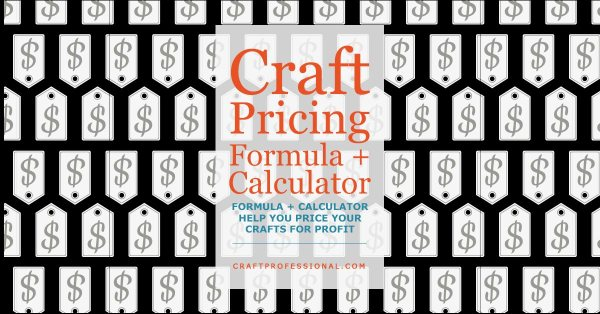 Craft Pricing Formula and Calculator