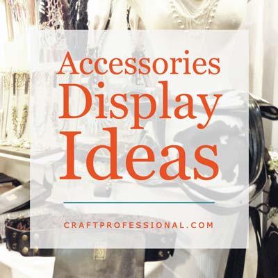 13 Accessories Display Photos