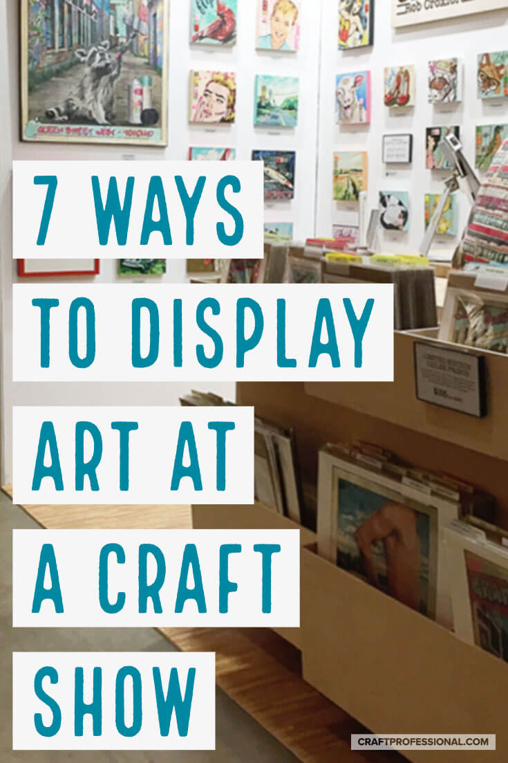 7 ways to display your art at craft shows