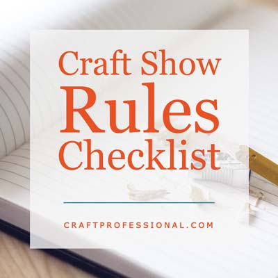 Craft Shows Rules Checklist