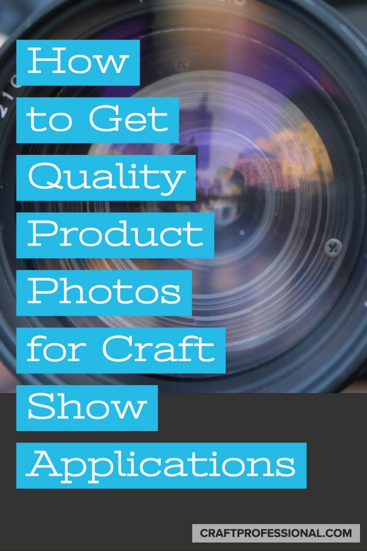 How to get better photos for craft show applications