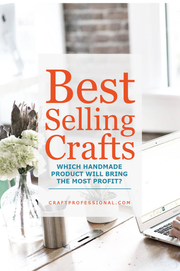 Laptop on a desk in front of a sunny window with text overly - Best Selling Crafts Which handmade product will bring the most profit?
