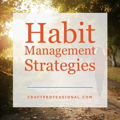 Habit Management Strategies