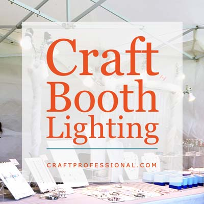 Craft Show Lighting