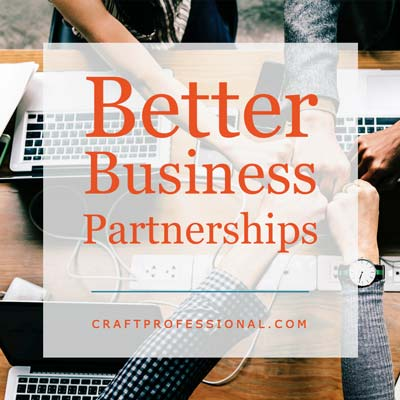 Better Craft Business Collaborations