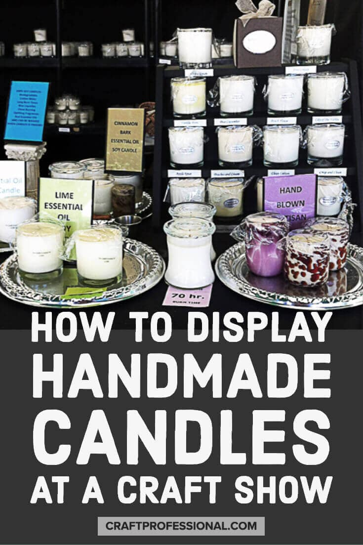 Candles on display on a table at a craft show. Text overlay - How to display handmade candles at a craft show.