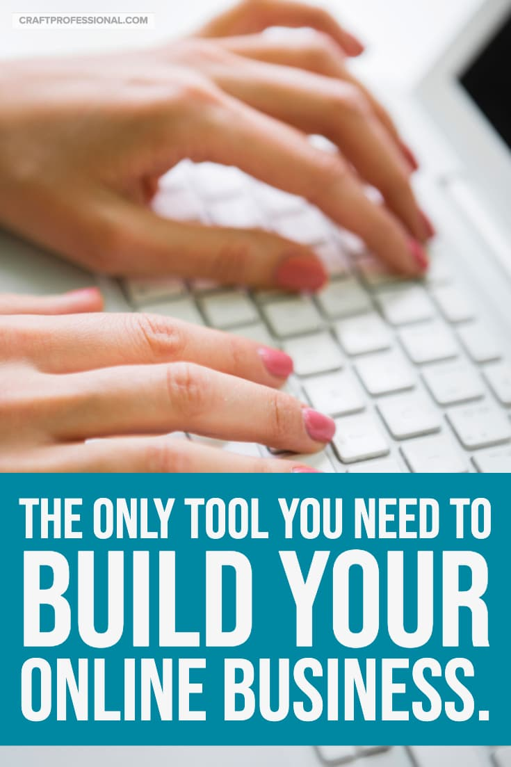 Woman's hands on computer keyboard with text - The only tool you need to build your online business.