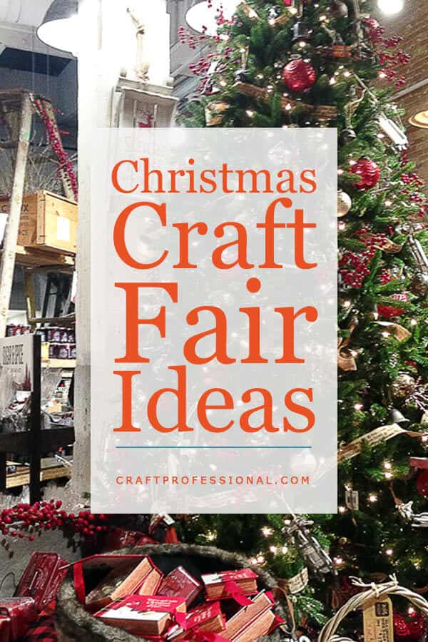 Christmas Craft Fair Ideas