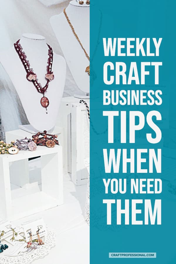 Handmade jewelry on display with text overlay - Weekly Craft Business Tips When You Need Them