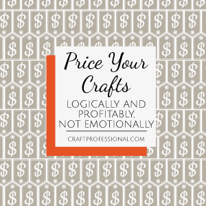 Price tag pattern with text overlay Price your crafts logically and profitably, not emotionally