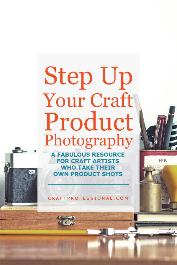 Step up your craft product photography with this fabulous resource for craft artists who take their own product shots.
