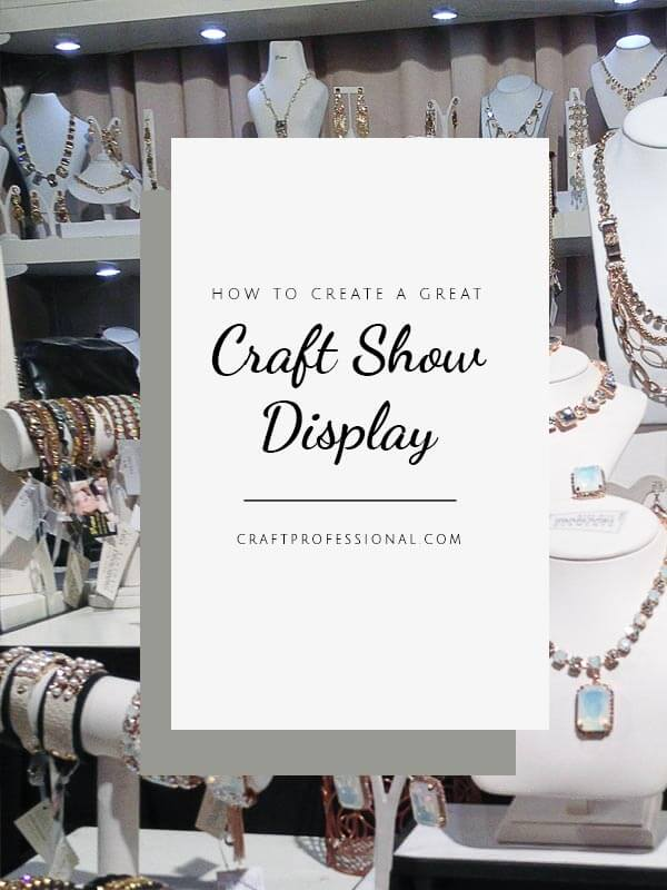 Craft show booth design tips.