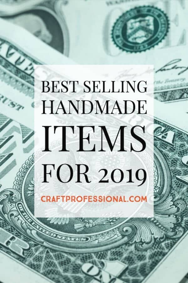 Dollar bill with text overlay - Best selling handmade items for 2019.