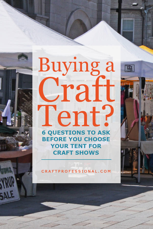 What to look for in a craft tent