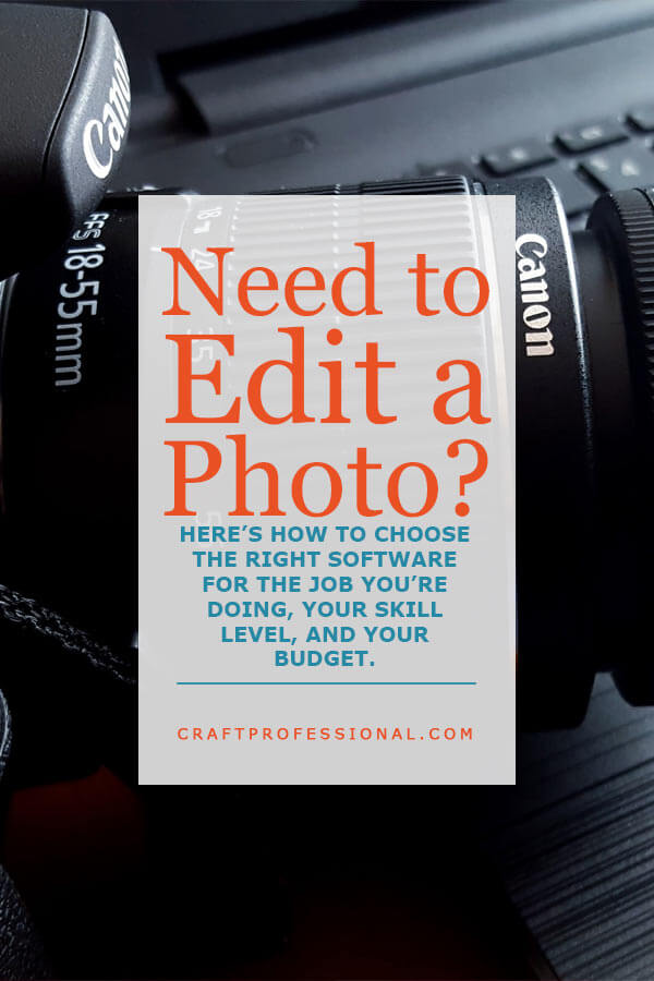 Need to edit a photo? Here's how to choose the right image editor for the job you're doing, your skill level, and your budget.