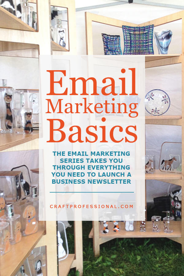 Email marketing basics for craft business owners