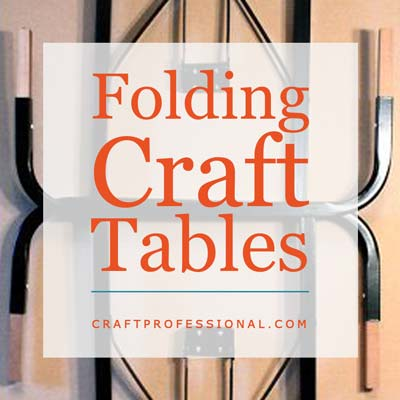 Folding Craft Tables
