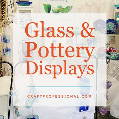 Glass and Pottery Displays