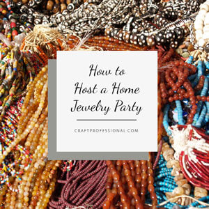 Home Jewelry Party Tips