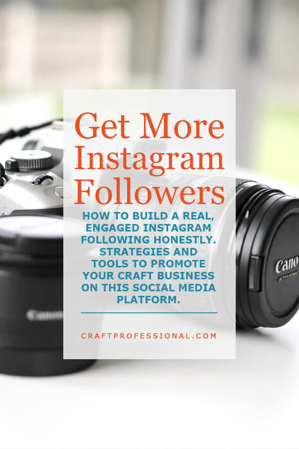 DSLR Camera with text overlay Get More Instagram Followers