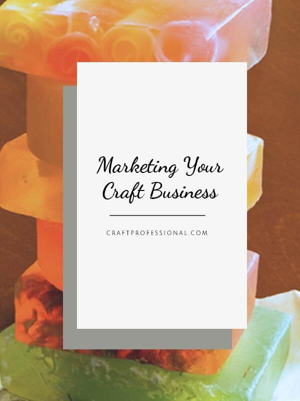 Market Your Craft Business