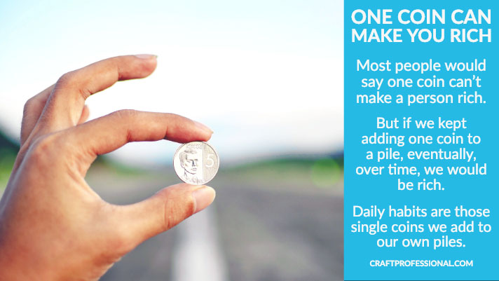 Hand holding coin with text overlay one coin can make you rich.