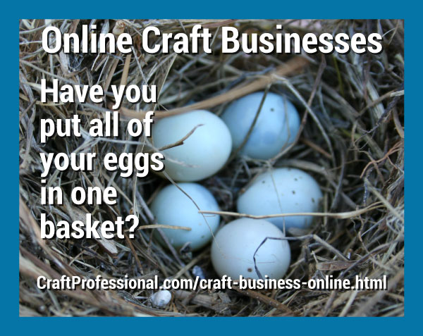Don't lose control of your online craft business.